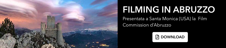 Filming in Abruzzo. Presentata a Santa Monica (USA) la Film Commission d'Abruzzo. Scarica il file pdf.